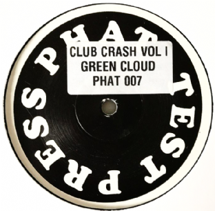 "Green Cloud - Club Crash Vol. 1 EP (12"") (Test Pressing) (VG-/NM)"